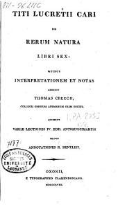 Titi Lucretii Cari De rerum natura libri sex