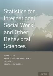 Statistics for International Social Work And Other Behavioral Sciences