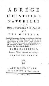 Abrégé d'histoire naturelle des Quadrupedes vivipares et des Oiseaux: Volume4