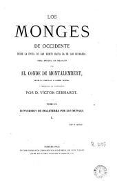 Los Monges de Occidente: desde la época de San Benito hasta la de San Bernardo