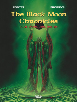 The Black Moon Chronicles   Volume 7   Of Winds  Jade  and Jet PDF