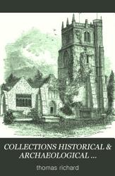 Collections Historical Archaeological Relating To Montgomeryshire And Its Borders Book PDF