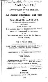 Narrative of a Tour Taken in the Year 1667 to La Grande Chartreuse and Alet