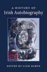 A History of Irish Autobiography PDF