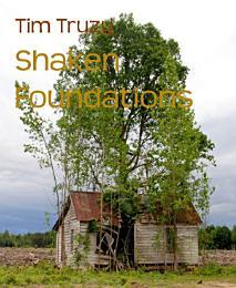 Shaken Foundations