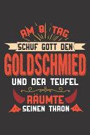 Am 8  Tag Schuf Gott Den Goldschmied Und Der Teufel R  umte Seinen Thron PDF