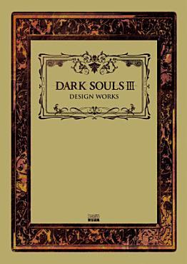 DARK SOULS III DESIGN WORKS PDF