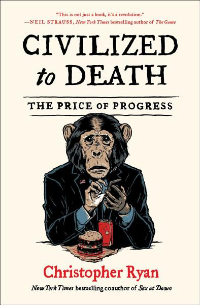 Download Civilized to Death Book