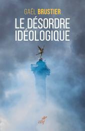Le désordre idéologique