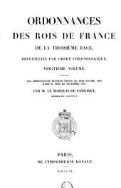 Ordonnances des roys de France de la troisième race, recueillies par ordre chronologique: ... avril 1486 jusqu'au mois de décembre 1497
