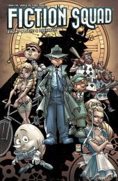 Fiction Squad: Issues 1-6