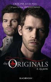 The Originals - Tome 2 - La perte