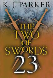 The Two of Swords: Part Twenty-Three