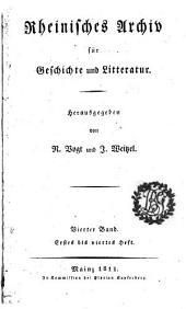 Rheinisches Archiv für Geschichte und Litteratur: Band 4