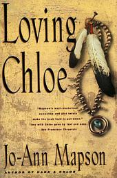 Loving Chloe: A Novel