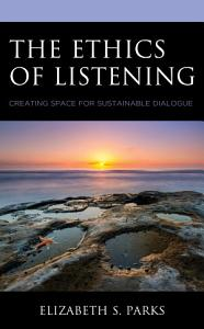 The Ethics of Listening Book