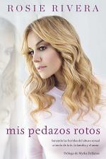 Mis Pedazos Rotos / My Broken Pieces