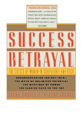 Success and Betrayal
