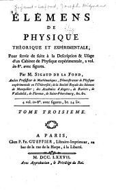 Élémens de physique théorique et expérimentale: pour servir de suite à la Description & usage d'un cabinet de physique expérimentale ...