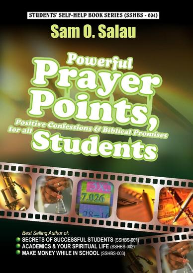 Powerful Prayer Points  Positive Confessions   Biblical Promises for All Students PDF