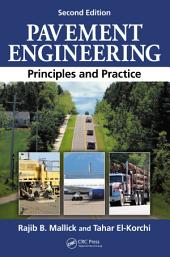 Pavement Engineering: Principles and Practice, Second Edition, Edition 2