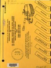 Organizational Maintenance Manual for Cab, Armament, Sighting, and Fire Control, Elevating and Traversing Systems and Associated Components: Howitzer, Medium, Self-propelled, 155mm, M109A2 (2350-01-031-0586), M109A3 (2350-01-031-8851).