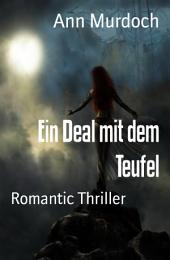 Ein Deal mit dem Teufel: Romantic Thriller