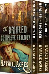 The Bridled Complete Trilogy [Box Set 65]
