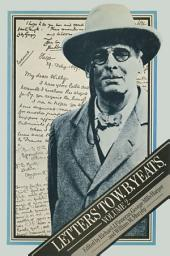 Letters to W. B. Yeats