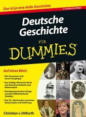Deutsche Geschichte fÃ1⁄4r Dummies: Ausgabe 2