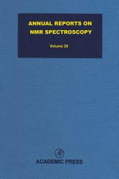 Annual Reports on NMR Spectroscopy: Volume 29