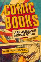 Comic Books and American Cultural History PDF