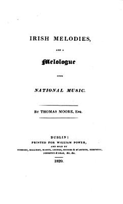 Irish Melodies  and a Monologue Upon National Music PDF