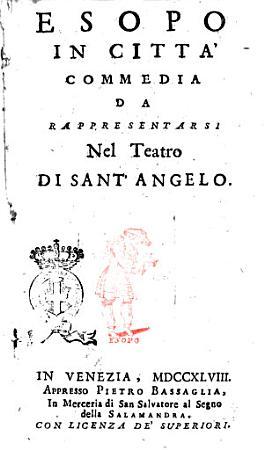 Esopo in citt    Commedia da rappresentarsi nel Teatro di Sant Angelo PDF