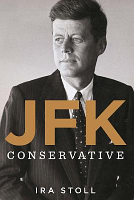 JFK  Conservative