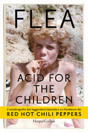 Download Acid for the children Book