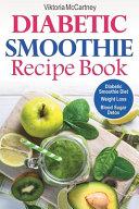 Diabetic Smoothie Recipe Book