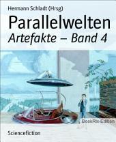 Parallelwelten: Artefakte -, Band 4