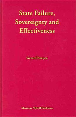 State Failure  Sovereignty And Effectiveness PDF