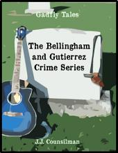 The Bellingham and Gutierrez Crime Series