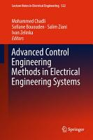 Advanced Control Engineering Methods in Electrical Engineering Systems PDF