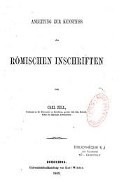 Anleitung zur Kenntniss der römischen Inschriften