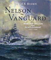 Nelson to Vanguard: Warship Design and Development 1923–1945