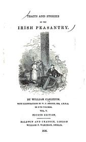 Traits and Stories of the Irish Peasantry: Volume 5