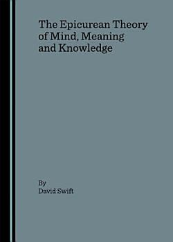 The Epicurean Theory of Mind  Meaning and Knowledge PDF