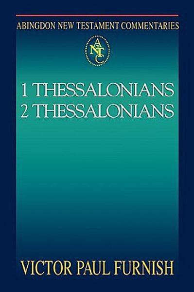 Abingdon New Testament Commentaries   1   2 Thessalonians