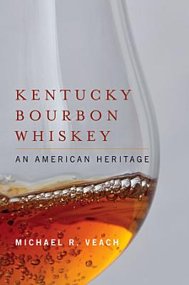 Kentucky Bourbon Whiskey