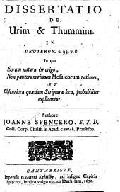 Dissertatio de Urim et Thummim in Deuteron. c. 33, v. 8, etc