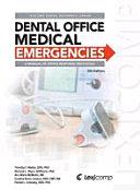 Dental Office Medical Emergencies