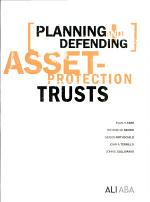 Planning and Defending Asset-protection Trusts